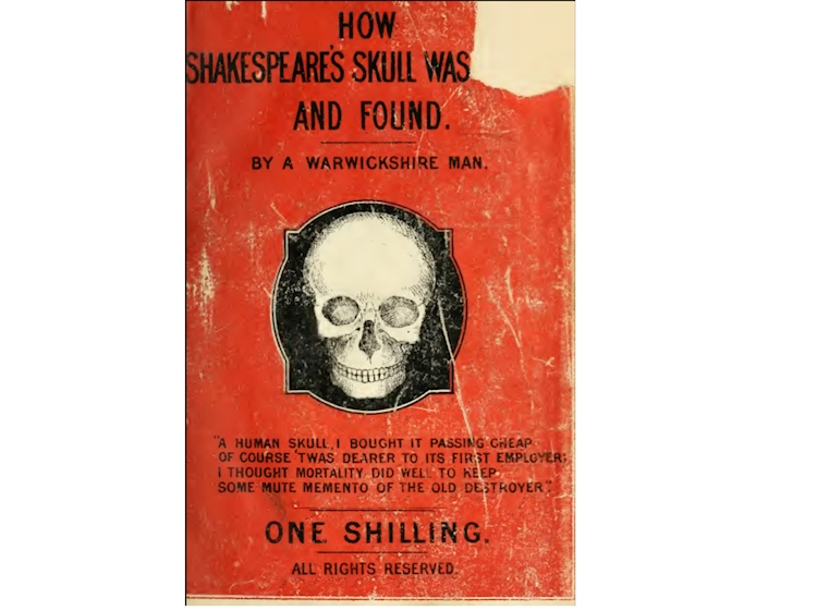 how_shakespeares_skull_was_stolen_and_found_published_in_1879_and_1884