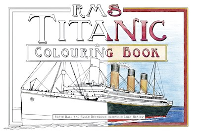 The History Press | RMS Titanic Colouring Book