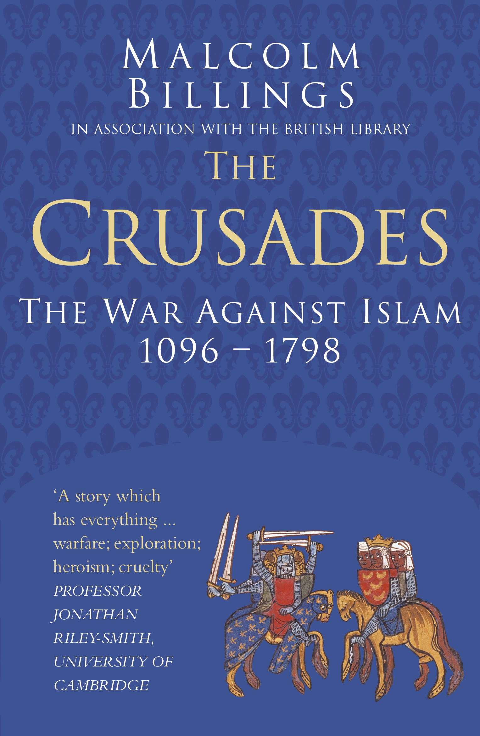 the crusades a series of holy Crusades is a 1995 historical documentary series presented by terry jonesit looked at the crusades and included elements of black comedy.